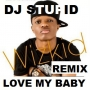 WIXKID _ LOVE MY BABY  REMIX - BLEND  BY DJ STUPID