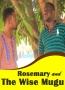 Rosemary And The Wise Mugu 1
