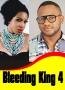 Bleeding King 4