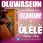 Olele by Oluwaseun ft. Olamide