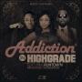 High Grade Addiction  Ft Runtown (Prod. By RunDaTrax)