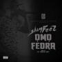 Omo Fedra by Slim Feez