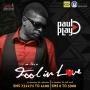 Fool in Love by Paul Play