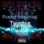 Funky ft Twodee