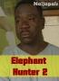 Elephant Hunter 2