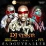 BadGuyBaller by DJ Vinnie Ft. Eedris Abdulkareem, Mode 9 & V Tec