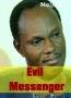 Evil Messenger