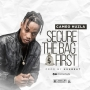 Secure The Bag First by Cameo Huzla