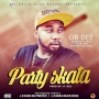 Party Skata by OB DEE