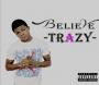 BELIEVE-BY-TRAZY-prod-favourejekxs