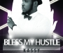 BLESS MY HUSTLE by KASSY
