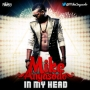 In My Head by Mike Anyasodo