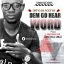 DEM GO HEAR WORD by EMTYO