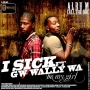 I-SICK FT GW WALLYWA