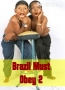 Brazil Must Obey 2