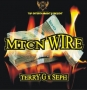 MTCN Wire by Terry G ft. SEPH