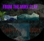 From The Miry Clay by Sunnypraise Adoga