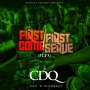 First Come First Serve (#FCFS) by CDQ