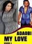 Adaobi My Love Season 4