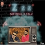MR REAL ft. FALZ