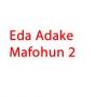 Eda Adake Mafohun 2