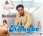 KILOGBE (wetin she carry) by DA SMACK