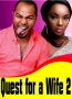 Quest for a Wife 2