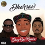 Shey Bai (Remix) by Dharsaw ft. Baseone & Oladips