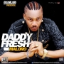 maloro by DADDY FRESH