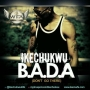 Dont Go There [B.A.D.A] by Ikechukwu Killz WFA