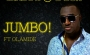 Jumbo by Shadow D'Don ft Olamide