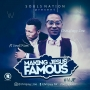 making Jesus famous (MJF) by Chrisjayy Zoe X soul'aim