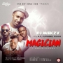 Magician (Abrakadabra) DJ Mekzy Ft. L.A.X, Koker & Jumabee