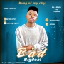 kvng of ma city by Big deal
