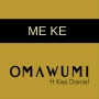 Omawumi ft. Kiss Daniel