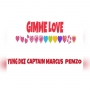 gimme love by Yungdice X captain marcus X penzo
