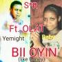 YEMIGHT ft Baby J & Olat