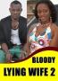 Bloody Lying Wife 2