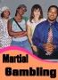 Martial Gambling
