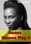 Games Women Play 4