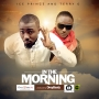 In The Morning Ice Prince ft. Terry G