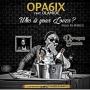Opa6ix ft. Olamide