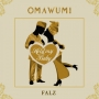Omawumi ft. Falz