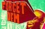 Forget Dem (Prod. By Killbeatz) by M.anifest