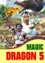 MAGIC DRAGON 5