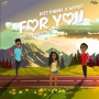 For You Kizz Daniel ft. Wizkid