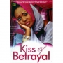 Kiss Of Betrayal