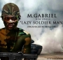 lazy soldier man by m gabriel