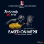 Based On Merit Rocksteady x Dpix