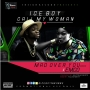 Ice Boy-Call my woman-mad over you-(cover) by IceBoy